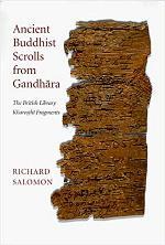 Ý Nghĩa Trọng Đại Của Thủ Bản Kinh Phật Viết Trên Vỏ Cây Bô-la Ở Gandhara